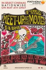 Grateful Dead Meet Up 2014 Movie Poster