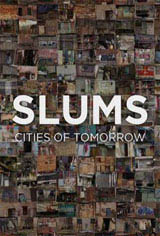 Slums: Cities of Tomorrow Movie Poster