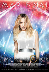 Marie-Mai Live au Centre Bell : Traverser le miroir Movie Poster