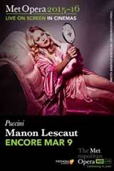 The Metropolitan Opera: Manon Lescaut Encore Movie Poster