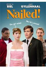 Nailed! Movie Poster