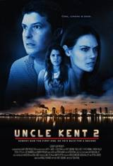 Uncle Kent 2 Movie Poster