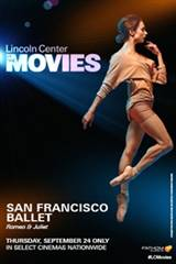 Lincoln Center: SF Ballet's Romeo & Juliet Movie Poster