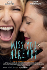 Miss You Already Movie Poster