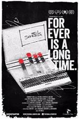The Smalls: Forever Is a Long Time Movie Poster