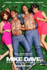Mike and Dave Need Wedding Dates Movie Poster