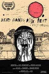 Dead Hands Dig Deep Movie Poster