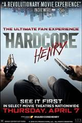 Hardcore Henry: The Ultimate Fan Experience Movie Poster