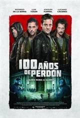 100 años de perdón Movie Poster