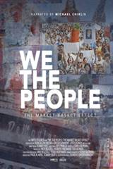We the People: The Market Basket Effect Movie Poster