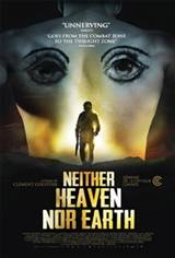 Neither Heaven Nor Earth (Ni le ciel ni la terre) Movie Poster