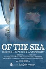 Of the Sea: Fishermen, Seafood & Sustainability Movie Poster