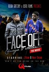 Face Off: Chicago 2 Atlanta Movie Poster