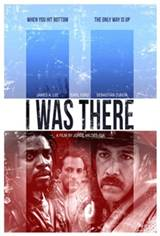I Was There Movie Poster