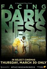 Samaritan's Purse presents Facing Darkness Movie Poster