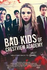 Bad Kids of Crestview Academy Movie Poster
