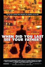 When Did You Last See Your Father? Movie Poster