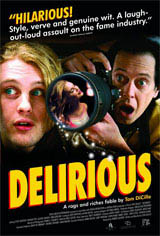 Delirious Movie Poster
