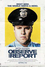 Observe and Report Movie Poster