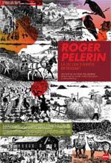 Roger Pelerin, là où l'on s'arrête en passant Movie Poster