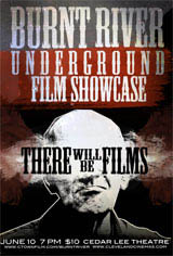 Burnt River Underground Film Showcase Movie Poster