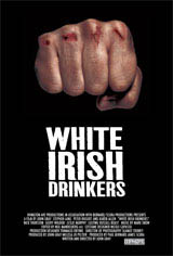 White Irish Drinkers Movie Poster