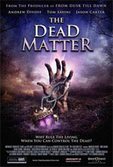 The Dead Matter Movie Poster