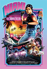 Miami Connection (w/ Postmodem) Movie Poster