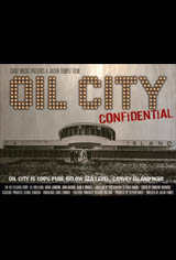 Oil City Confidential Movie Poster