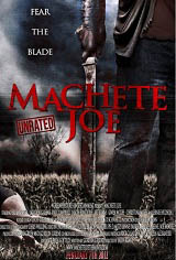 Machete Joe Movie Poster