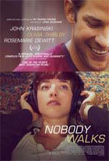 Nobody Walks Movie Poster