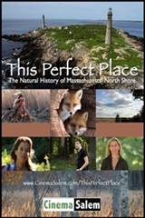 This Perfect Place: A Natural History of the Massachusetts North Shore Poster