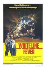 White Line Fever Movie Poster