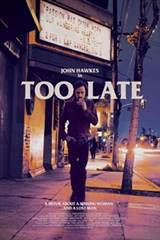 Too Late Movie Poster