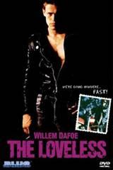 The Loveless (1983) Movie Poster
