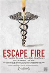 Escape Fire: The Fight to Rescue American Healthcare Movie Poster