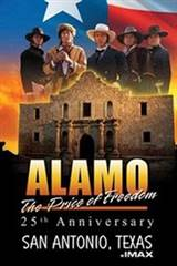 Alamo: The Price of Freedom IMAX Movie Poster