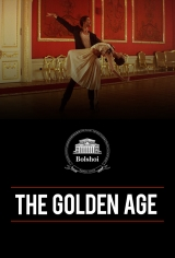Bolshoi Ballet: The Golden Age Poster