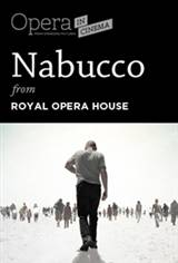 The Royal Opera House: Nabucco Encore Poster