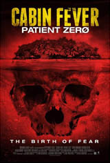 Cabin Fever: Patient Zero Movie Poster